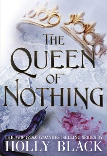 The Queen of Nothing (The Folk of the Air #3) Release Date? Hot Key Books New Releases