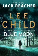 Blue Moon: (Jack Reacher 24) Book Release Date?
