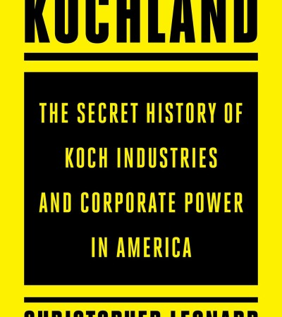 Kochland: The Secret History of Koch Industries... Book Release Date?