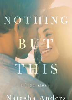 Nothing But This (The Broken Pieces Book 2) Release Date? (Natasha Anders)