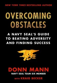 Book Release Date: Overcoming Obstacles: A Navy SEAL's Guide to Beating Adversity and Finding Success