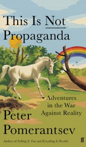 This is Not Propaganda: Adventures in the War Against Reality Book Release Date