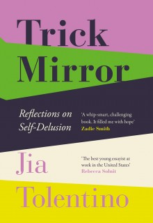 Trick Mirror: Reflections on Self-Delusion Book Release Date
