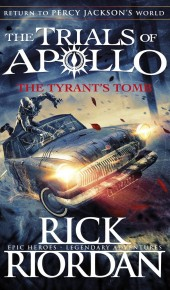 The Tyrant's Tomb (The Trials of Apollo Series #4) Release Date?
