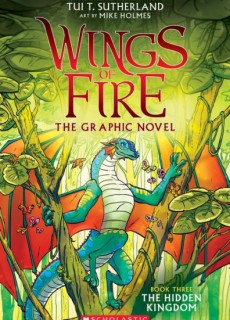 The Hidden Kingdom (Wings of Fire Graphic Novel Series #3) Release Date?