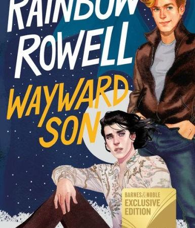 Book Release Date: Wayward Son (B&N Exclusive Edition) (Simon Snow Series #2)