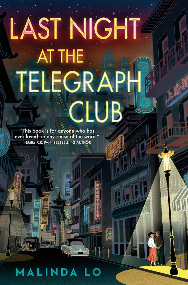 When Does Last Night At The Telegraph Club Come Out? 2021 Malinda Lo New Releases