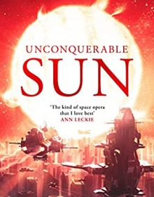 Unconquerable Sun (Sun Chronicles 1 - Paperback) Release Date? 2021 Kate Elliot Releases