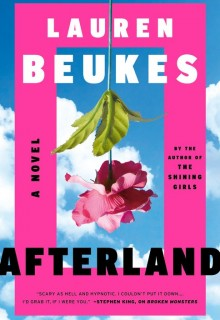 When Does Afterland By Lauren Beukes Come Out? 2020 Book Release Dates
