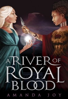 When Does A River Of Royal Blood Come Out? 2019 Book Release Dates