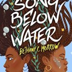 When Will A Song Below Water Come Out? 2020 YA Fantasy Book Release Dates