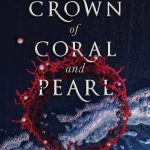 Crown Of Coral And Pearl Book Release Date? 2019 Fantasy Book Releases