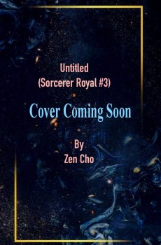 Untitled By Zen Cho Book Release Date? (Sorcerer Royal #3)