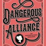 Dangerous Alliance Book Cancelled? 2019 Release Date