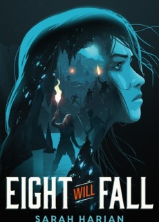 When Does Eight Will Fall Novel Come Out? 2019 Book Release Dates