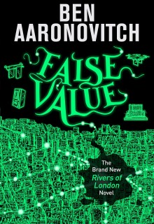 False Value By Ben Aaronovitch Book Release Date?