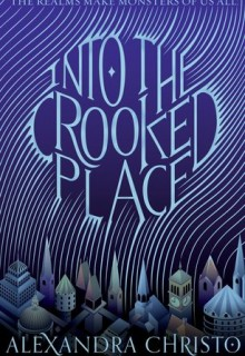 Into The Crooked Place Book Release Date? 2019 Fantasy Book Releases