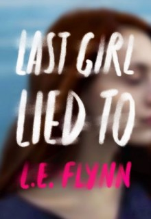 Last Girl Lied To Book Release Date? 2019 Available Now Releases