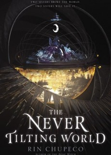 The Never Tilting World Book Release Date? 2019 Fantasy Releases