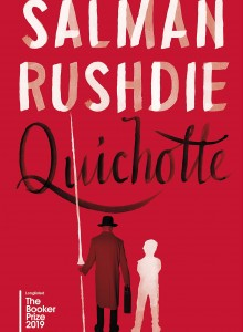 When Will Quichotte By Salman Rushdie Come Out? August 2019 Book Release Date