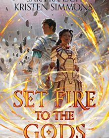 When Does Set Fire To The Gods Novel Come Out? 2020 Book Release Dates