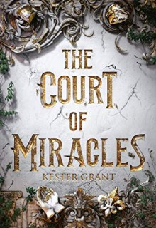 When Will A Court Of Miracles Come Out? 2020 YA Fantasy & Historical Fiction Release Dates