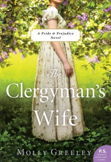 The Clergyman's Wife: A Pride Prejudice Novel