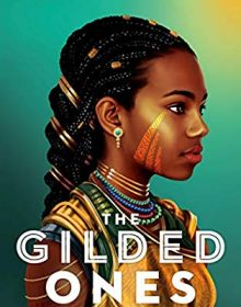 When Will The Gilded Ones Novel Come Out? 2020 Fantasy Book Release Dates