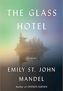 When Will The Glass Hotel Come Out? 2020 Book Release Dates