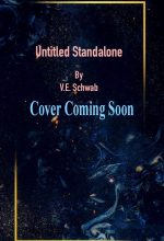 When Does Untitled Standalone By V.E. Schwab Come Out? Book Release Dates