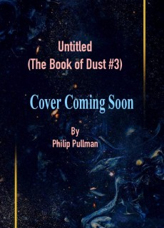 Untitled By Philip Pullman Book Release Date? Science Fiction Releases