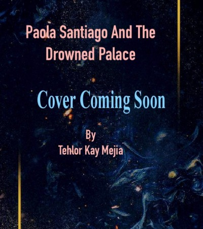 Paola Santiago And The Drowned Palace Book Release Date? 2020 Mythology Releases
