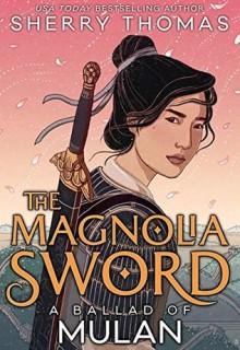 The Magnolia Sword: A Ballad Of Mulan Book Release Date? 2019 Fantasy Releases