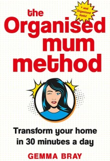 The Organised Mum Method: Transform your home in 30 minutes a day Book Release Date?