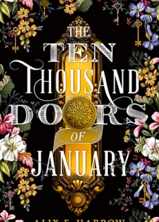 The Ten Thousand Doors Of January Book Release Date? Historical Fiction Releases