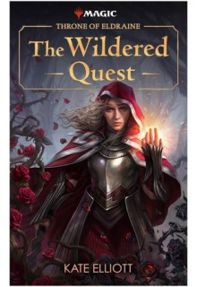 Throne Of Eldraine: The Wildered Quest Book Release Date? 2019 Releases