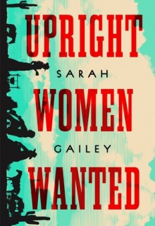 When Will Upright Women Wanted Come Out? 2020 Book Release Dates