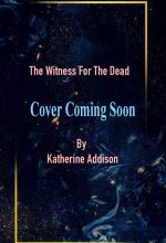 When Does The Witness For The Dead Come Out? Book Release Dates