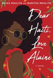 Dear Haiti, Love Alaine Book Release Date? 2019 Young Adult Novel Releases
