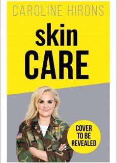 skinCARE: The ultimate no-nonsense guide