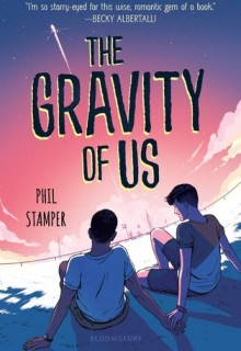 The Gravity Of Us Book Release Date? Contemporary Novel Releases