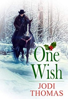 One Wish - Jodi Thomas Book Release Date