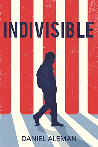 When Does Indivisible By Daniel Aleman Come Out? 2021 YA Debut Releases