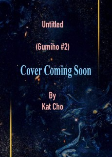 Untitled By Kat Cho Come Out? (Gumiho #2) 2020 Book Release Dates