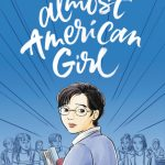 When Does Almost American Girl Novel Come Out? YA 2020 Book Release Dates