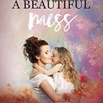 A Beautiful Mess Book Release Date? 2019 Publications