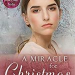 When Will A Miracle For Christmas Novel Release? 2019 Inspirational Book Release Dates