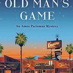 An Old Man's Game: An Amos Parisman Mystery (Amos Parisman Mysteries)