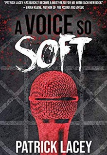 A Voice So Soft Book Release Date? 2019 Horror Novel Releases