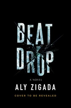 When Does Beat Drop Come Out? 2020 Book Release Dates